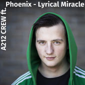 A212 CREW - Lyrical Miracle